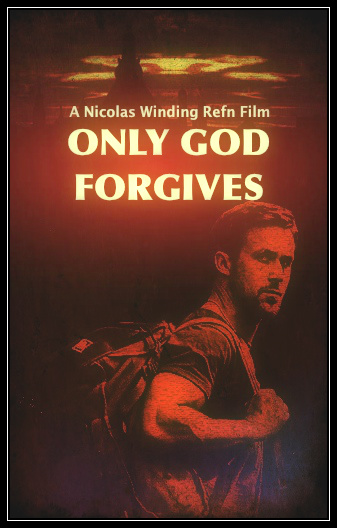 ONLY-GOD-FORGIVES_GOSLING-REFN.jpg