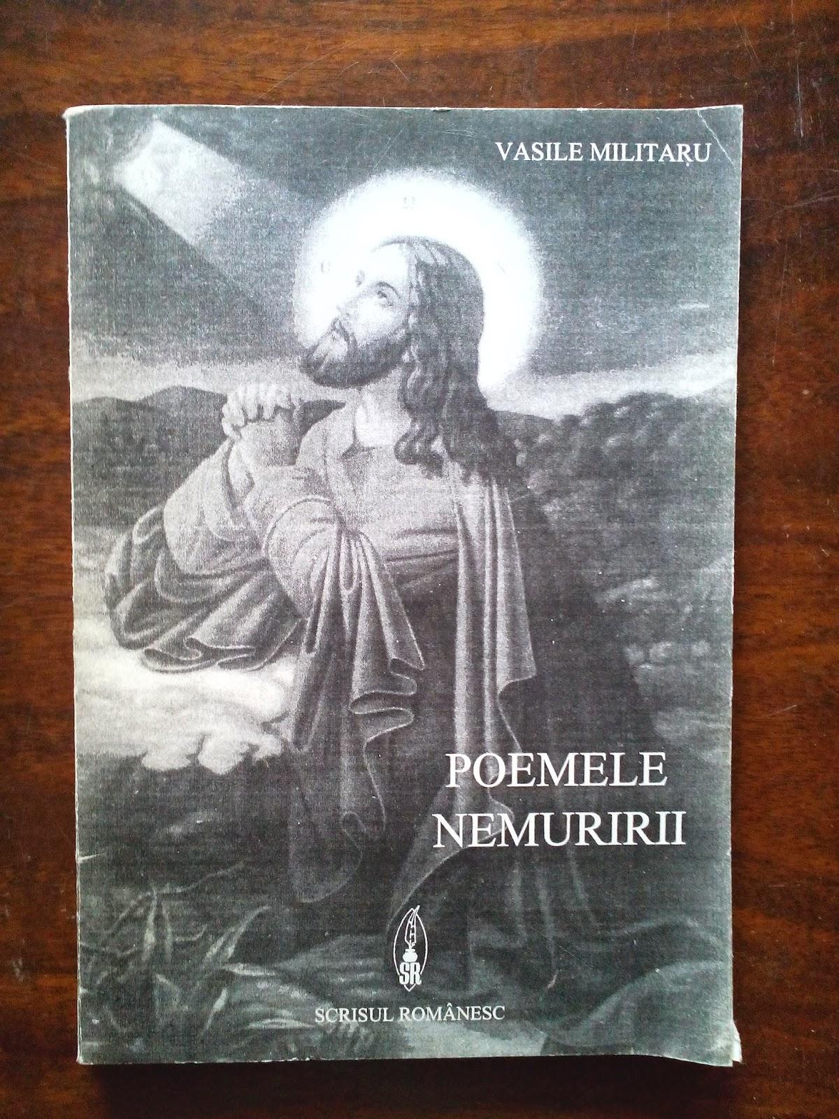 Fundatia Scrisul Romanesc - Vasile Militaru - Poemele Neamuririi