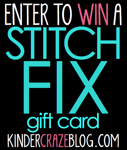 enter to WIN a $20 Stitch Fix gift card from Kinder-Craze