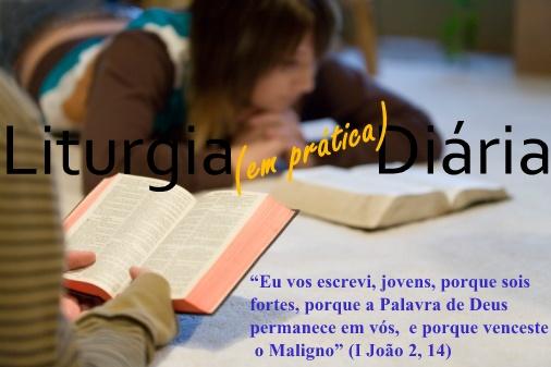 Liturgia (em prática) Diária