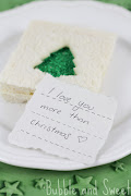I love you more than Christmas kids lunch treats christmas tree fairy sprinkle bread sandwich love you more than christmas