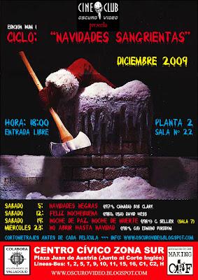 I CICLO: NAVIDADES SANGRIENTAS (DICIEMBRE 2009)