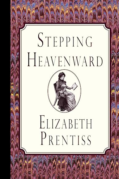 http://www.amazon.com/Stepping-Heavenward-Elizabeth-Prentiss/dp/1935626876/?tag=curiosmith0cb-20