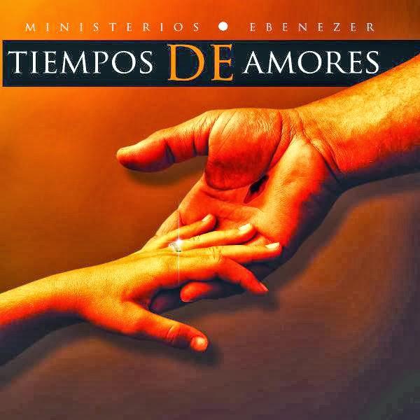 Ministerios Ebenezer Guatemala-Tiempo De Amores-