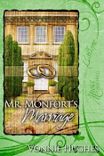 Mr. Monfort&#39;s Marriage