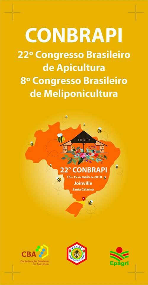22º Congresso Brasileiro de Apicultura e 8º Congresso Brasileiro de Meliponicultura - Joenvile - SC