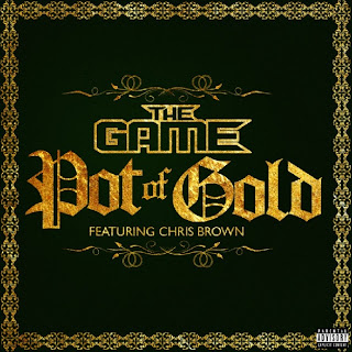 Pot of Gold - Game feat. Chris Brown