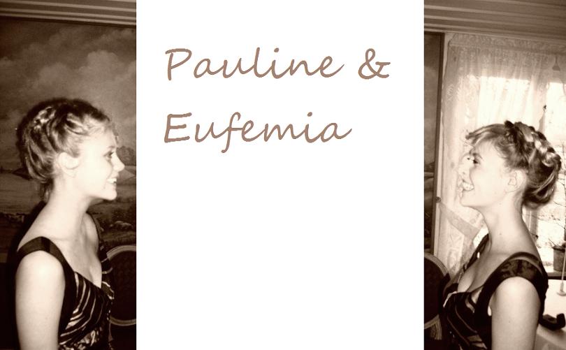 Eufemia and Pauline