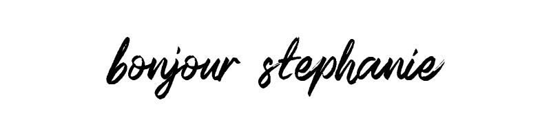 Bonjour Stephanie