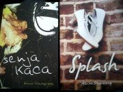 My 5th and 6th novel, SPLASH, and, SENJA KACA