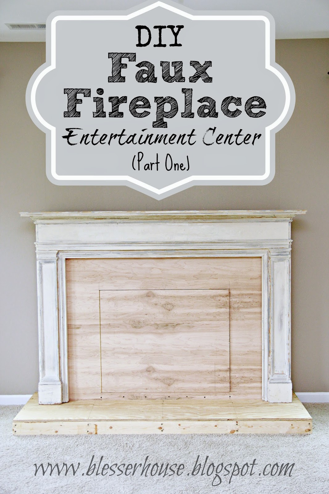 diy faux fireplace center part one - How To Build A Fireplace Surround