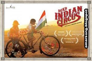 Dekh Indian Circus 2012 First Look Info