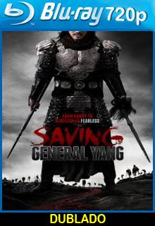 Assistir Salvando o General Yang Dublado