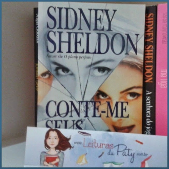 Conte-me Seus Sonhos - Sidney Sheldon - Leituras da Paty