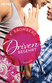http://www.amazon.de/Driven-Begehrt-Band-2-Roman/dp/3453438078/ref=sr_1_7?ie=UTF8&qid=1447414944&sr=8-7&keywords=k.+bromberg