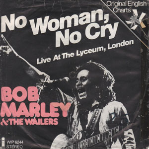 Bob Marley &amp; The Wailers - No Woman, No Cry 