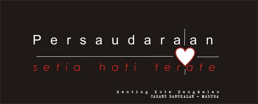 SETIA HATI TERATE Rant. Kota Bangkalan - Madura