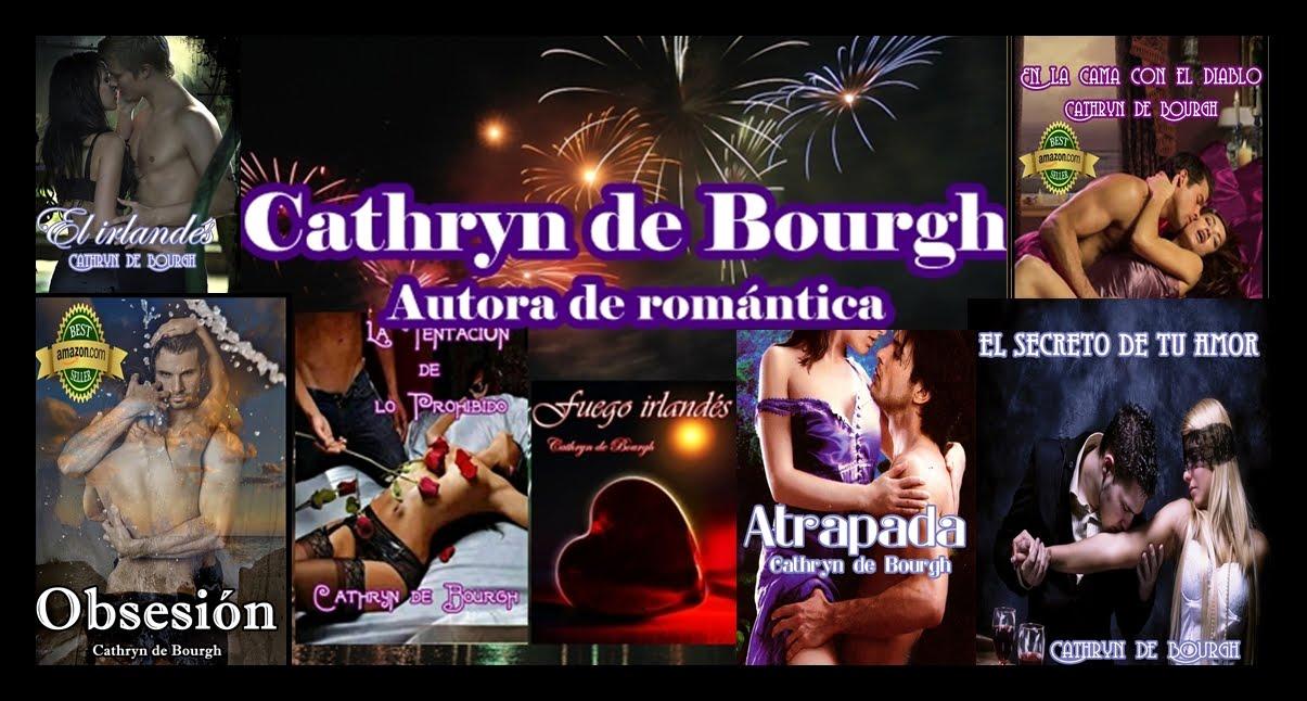 Cathryn de Bourgh - Autora de Romance erótico histórico y contemporáneo