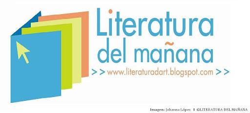 LITERATURA DEL MAÑANA