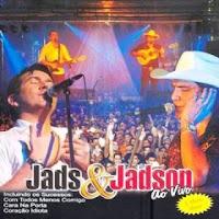 Jads e Jadson - Vol.04 - Ao Vivo