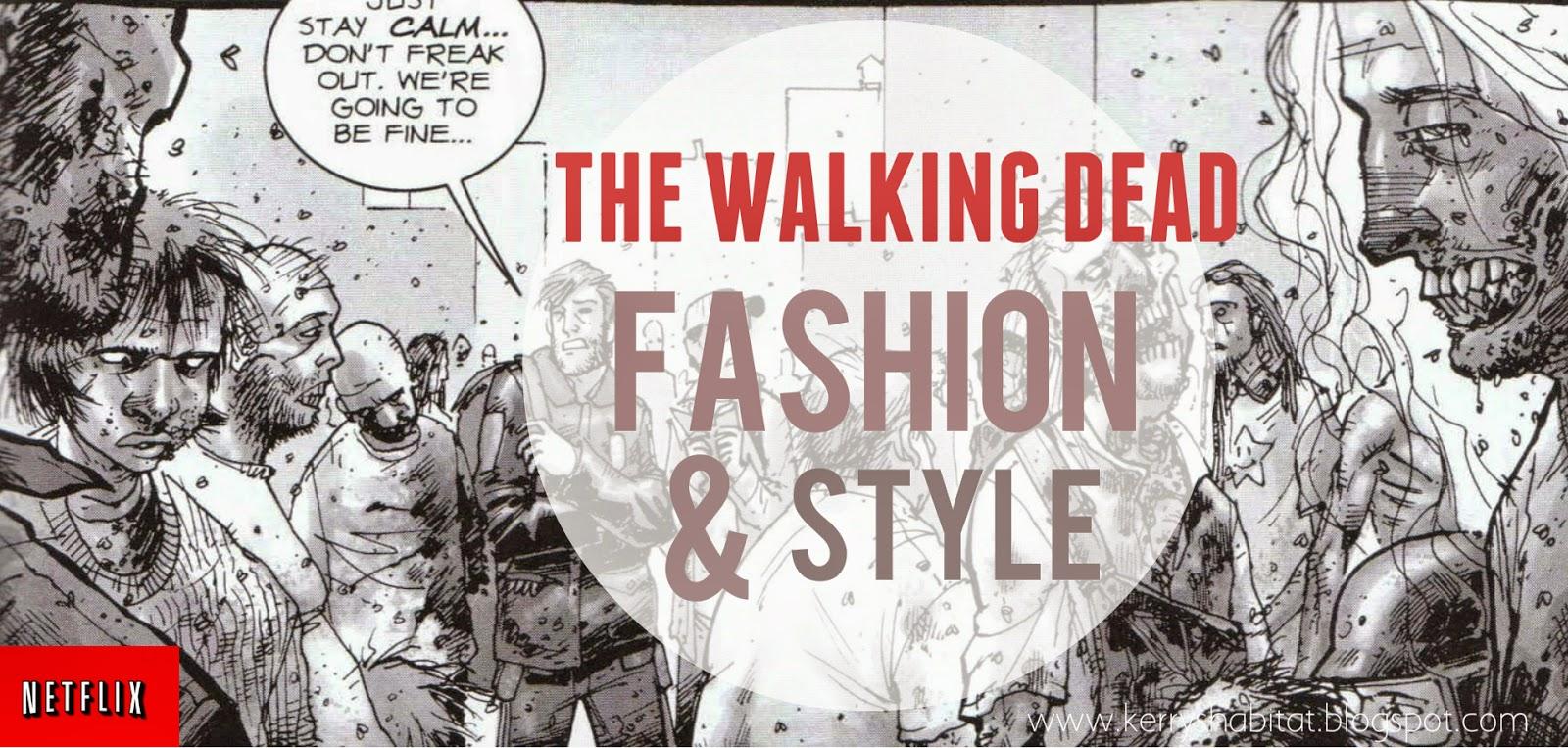 http://kerryshabitat.blogspot.co.uk/2014/05/walking-dead-fashion-dead-serious.html