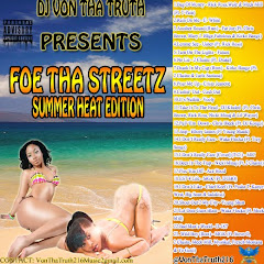 Foe Tha Streetz (Summer Heat Edition)