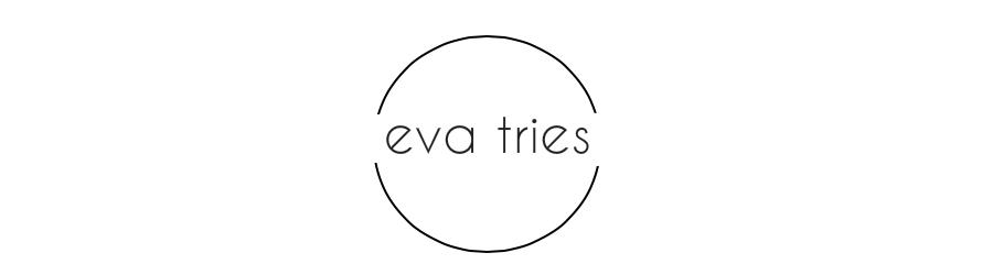 eva tries