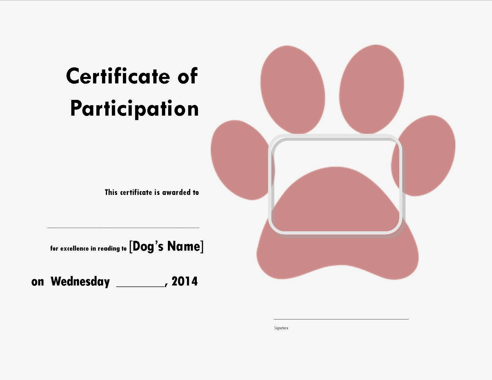 With kiddos the library read to the dogs certificate a dogs photo usually fills the frame over the paw print alramifo Images