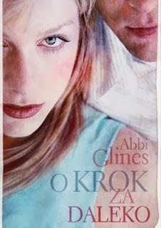 http://shczooreczek.blogspot.com/2013/11/o-krok-za-daleko-abbi-glines.html