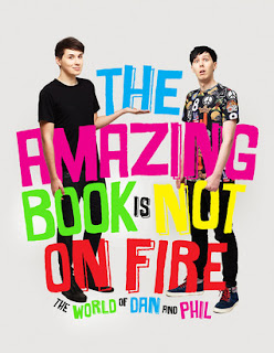 The Amazing Book is Not On Fire by Dan Howell and Phil Lester Cover