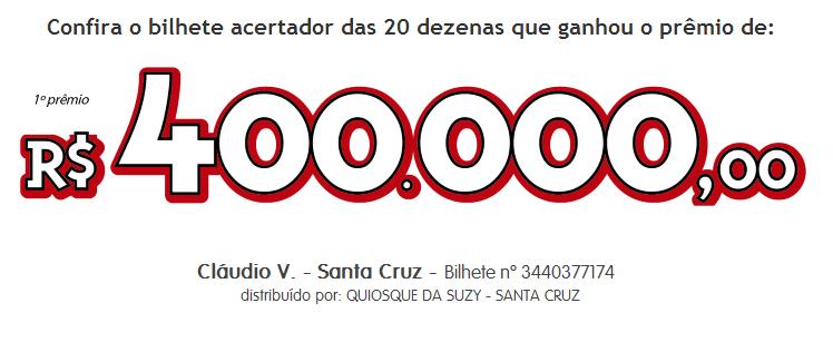 GANHADOR DOS 400 MIL RIO DE PREMIOS