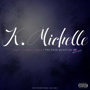 K. Michelle - Just Ain