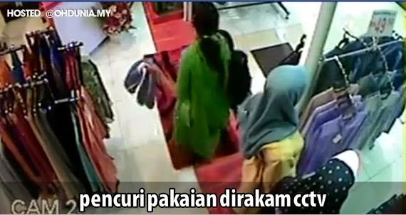 Video Pencuri Pakaian Wanita di Galleria Kotaraya Johor 27 Nov