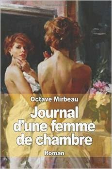 """Édition américaine de """"Journal d'une femme de chambre"""", Createspace, 2014"""