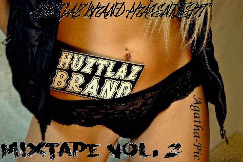 HUZTLAZ BRAND MIXTAPE VOL. 2 (FREE DOWNLOAD)