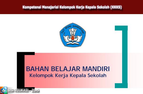 Download Kompetensi Manajerial Kelompok Kerja Kepala Sekolah (KKKS)