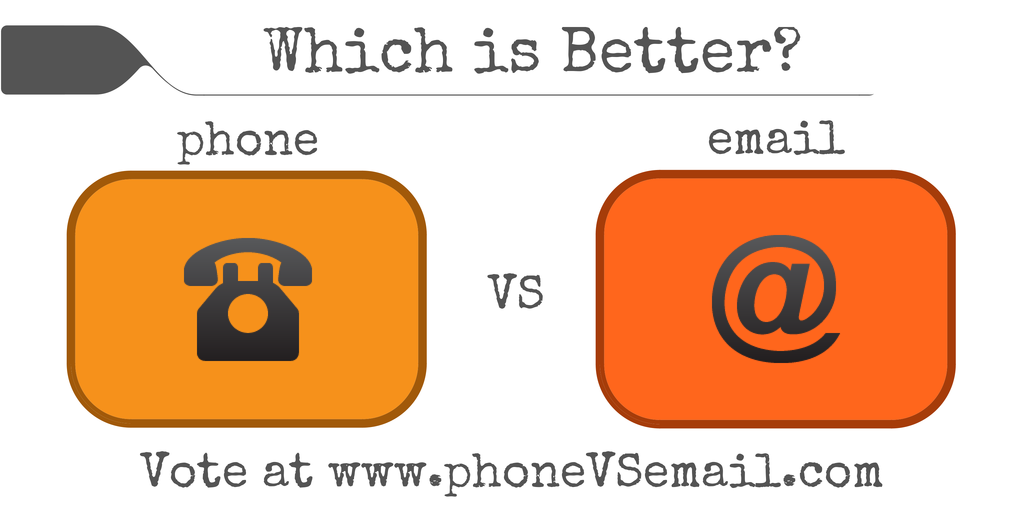 phone vs. email