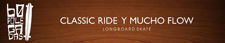 60 POLEGADAS: Longboard skate - Classic Ride y Mucho Flow