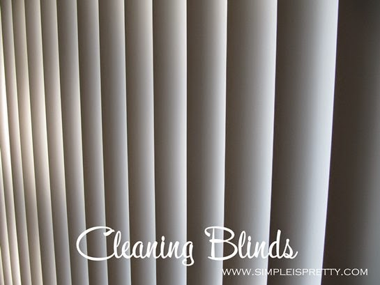 Cleaning Blinds www.simpleispretty.com