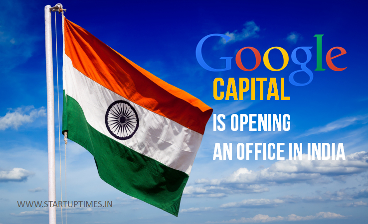 GOOGLE CAPITAL INDIA OFFICE