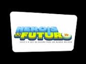 HEROIS DO FUTURO