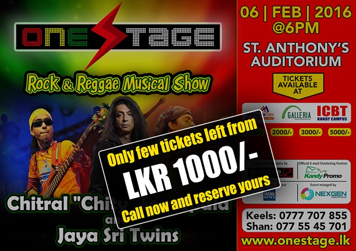 Event is scheduled to be held on 6th February 2016 at the St. Anthony's College Auditorium. This will be one of the main musical events in Kandy as the Key Sri Lankan Rock & Reggae artists meeting their fans in Kandy for the very first time. Internationally renowned JayaSri twins together with Chitral Somapala will make this evening a memorable one. They are backed with Music by Exotic, the premier rock band. The one and only stage where ROCK meets REGGAE. Lets join with us and feel the sounds of Rock and Reggae with Chithral (Chitty) & Jaya Sri.