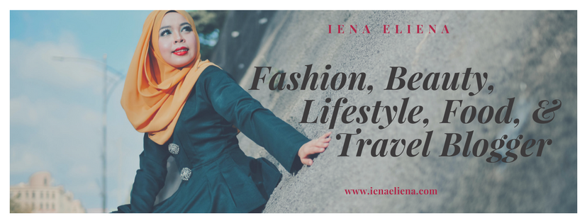Iena Eliena | Fashion, Beauty, Lifestyle, Food & Travel Blogger