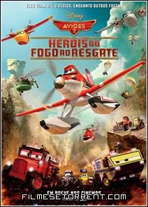 Aviões 2 Heróis do Fogo ao Resgate Dual Audio