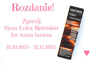 http://joannanienaltowska.blogspot.com/2015/10/rozdanie-wygraj-syoss-color-refresher.html