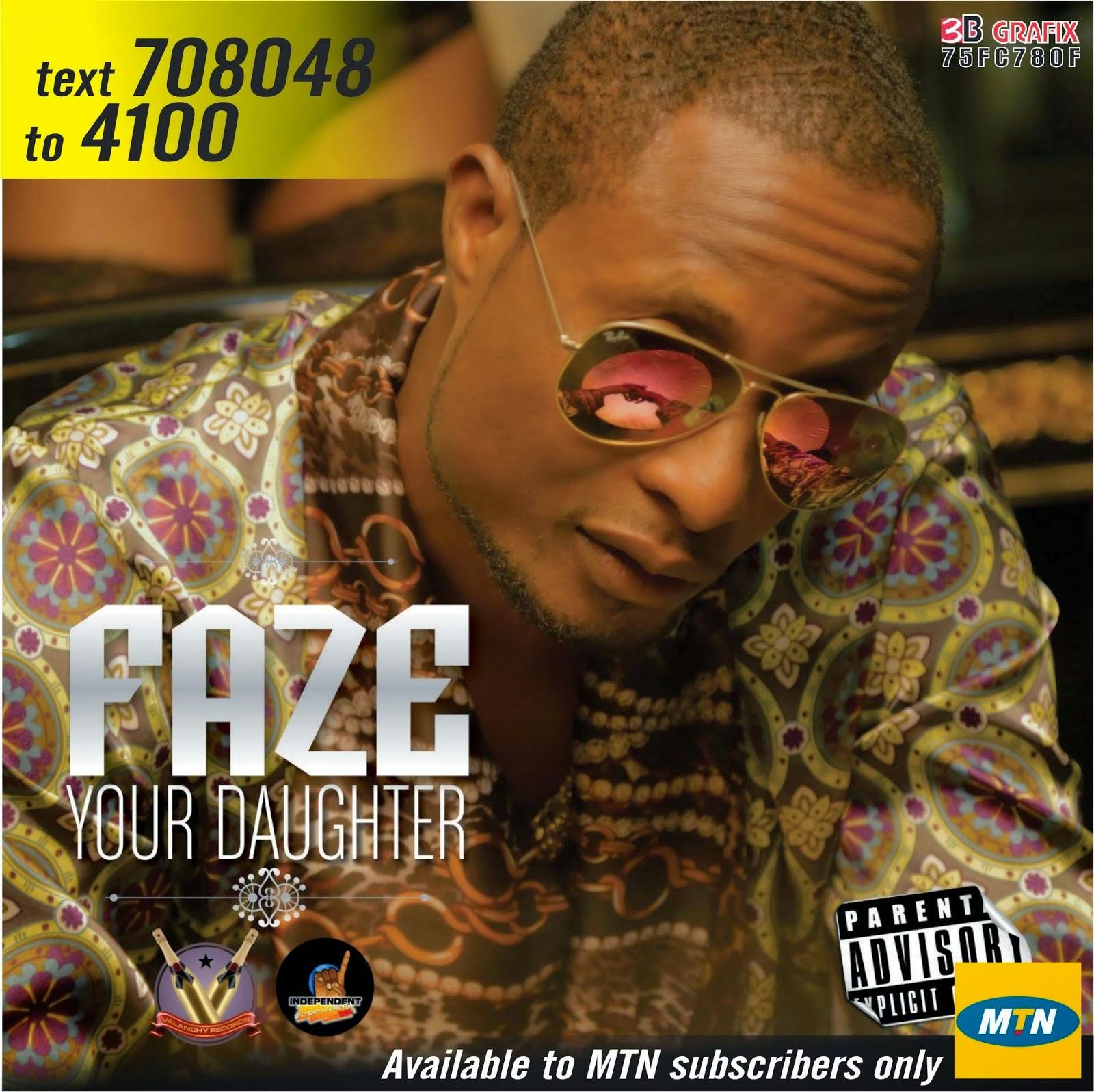 FAZE - YOUR DAUGHTER CALLER TUNEZ CODE