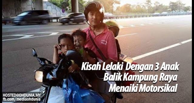 Kisah lelaki dengan tiga anak balik kampung raya menaiki motorsikal