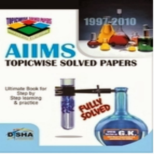 AIIMS Topic-wise Solved Papers Book