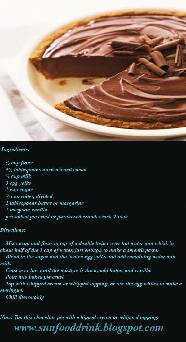 Ingredients:       ⅔ cup flour     4½ tablespoons unsweetened cocoa     ⅔ cup milk     3 egg yolks     1 cup sugar     ¾ cup water, divided     2 tablespoons butter or margarine     1 teaspoon vanilla     pre-baked pie crust or purchased crumb crust, 9-inch   Directions:      Mix cocoa and flour in top of a double boiler over hot water and whisk in about half of the 1 cup of water, just enough to make a smooth paste.      Blend in the sugar and the beaten egg yolks and add remaining water and milk.      Cook over low until the mixture is thick; add butter and vanilla.      Pour into baked pie crust.      Top with whipped cream or whipped topping, or use the egg whites to make a meringue.      Chill thoroughly    Note: Top this chocolate pie with whipped cream or whipped topping.