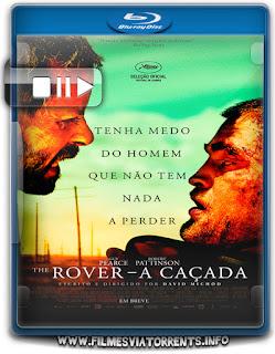 The Rover - A Caçada Torrent - BluRay Rip 1080p Dublado 5.1